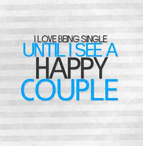 Being single isn't what it is cracked up to be