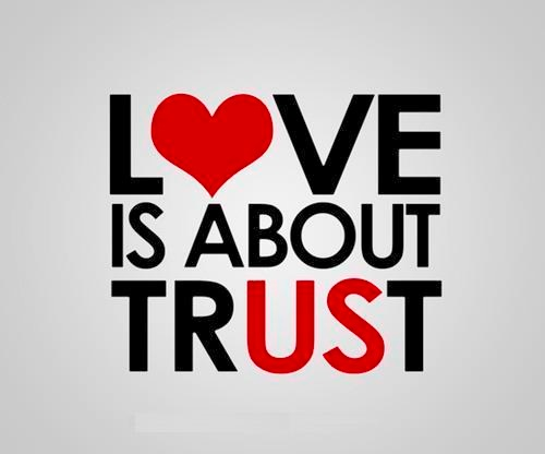 trust in love and love in trust quote