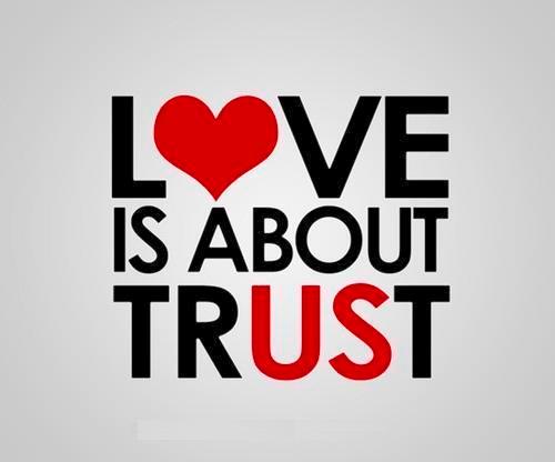 trust in love and love in trust quote