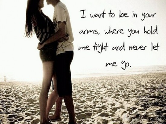 love quote - hold me tight in your arms