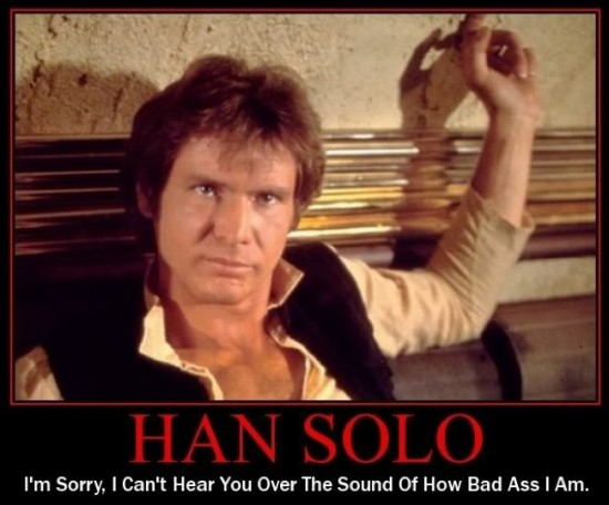 bad ass Han Solo
