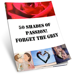50 shades of making whoopie - fast track all the good things in a relationship