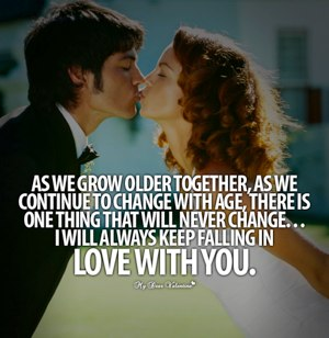 Grow old together, in love and passion