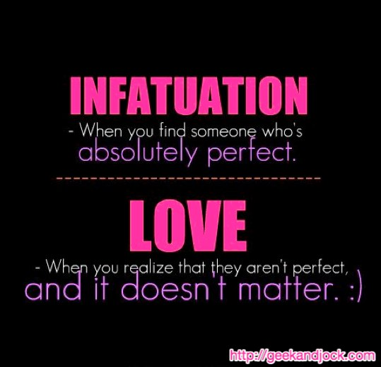 do you know the difference between love and infatuation
