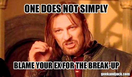 don't just blame your ex for the breakup