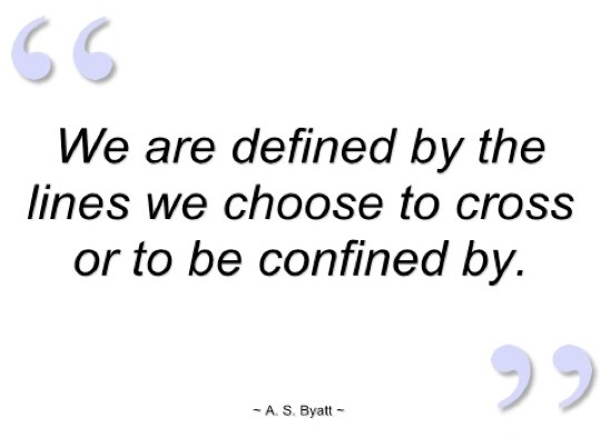 We are defined by ...