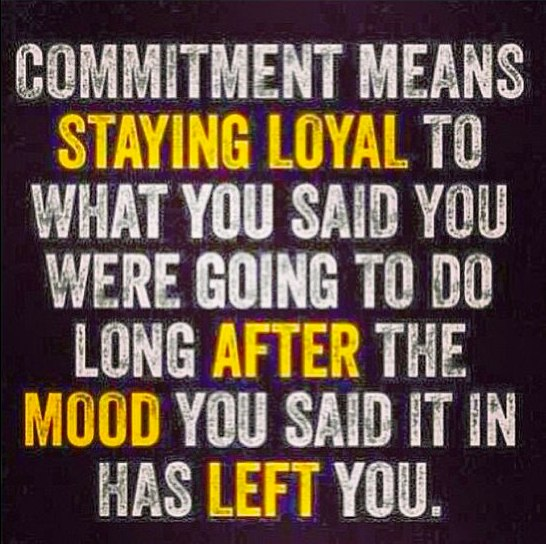 Commitment - Show it. Do it. Give It.