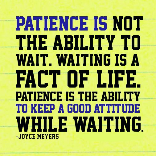 keep patience going for the goal