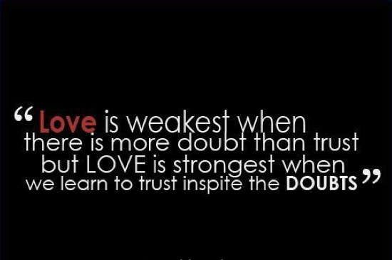 trust inspite the relationship doubts