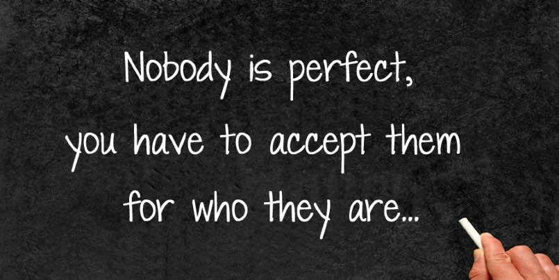 no-one is perfect in a relationship